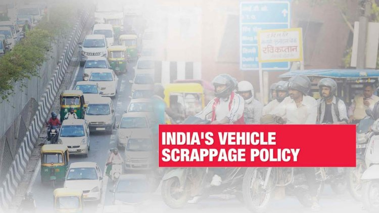Vehicle Scrappage policy approved, to come into effect from April 2022