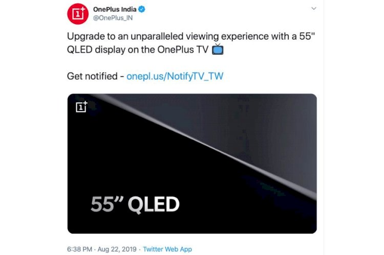 First Details of The OnePlus TV Confirmed: It Will Have a 55-Inch QLED Panel