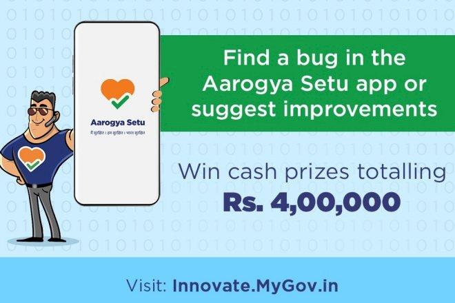 Govt offering up to 4 lakhs to find bugs in Aarogya Setu